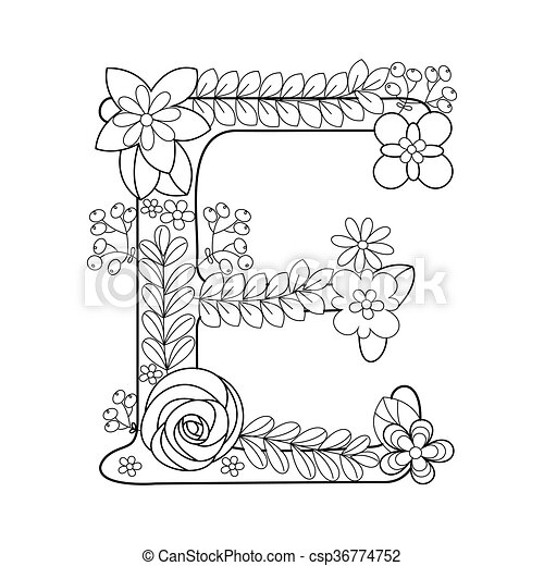 Letter E Coloring Book For Adults Vector Floral Alphabet Letter Coloring Book For Adults Vector Illustration Canstock