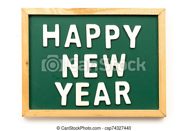 Letter in word happy new year on blackboard in white background - csp74327440