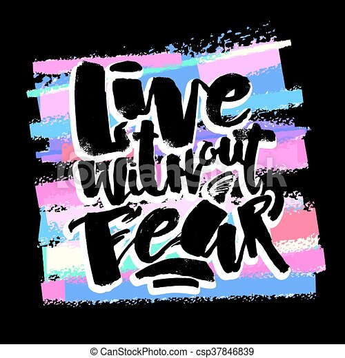 Lettering live without fear poster handdrawn sign for a logo lettering live without fear poster handdrawn sign for a logo greeting cards invitations posters banners t shirts artistic design beautiful modern m4hsunfo