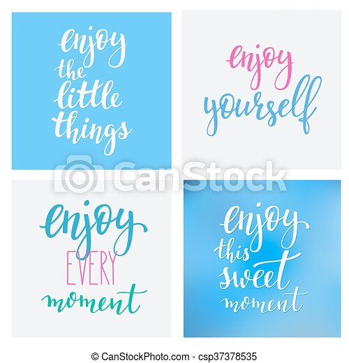 Lettering Quotes Motivation Typography For Life And Happiness Calligraphy Inspiration Morning New Day Quote Design Postcard Poster Graphics Enjoy