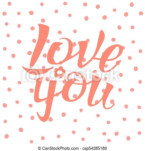 letters calligraphy love you hand drawing letters hand drawing on polka dot background for love themes word love you https www canstockphoto com letters calligraphy love you hand 54385189 html