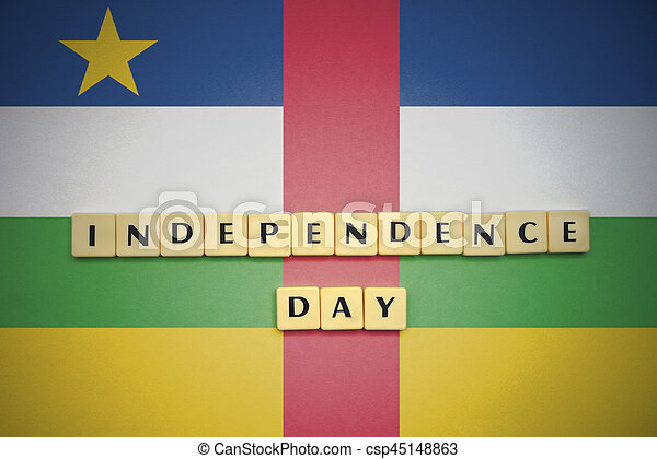 letters with text independence day on the national flag of central african republic. - csp45148863