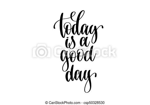 lettrage, bon, citation, -, main, positif, jour, aujourd'hui - csp50328530