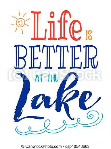Life is Better at the Lake - csp48548663