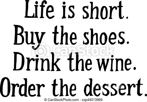 d363fea96b956 Life is short