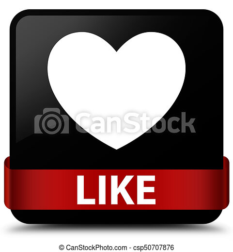 Like (heart icon) black square button red ribbon in middle - csp50707876