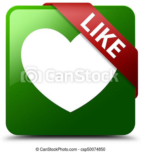 Like (heart icon) green square button red ribbon in corner - csp50074850