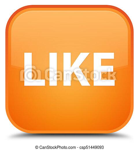 Like special orange square button - csp51449093