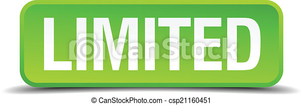 Limited green 3d realistic square isolated button - csp21160451