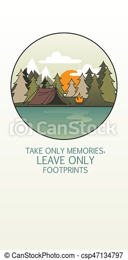 """Line art landscape with trees, camp fire and tent. Inscription: """"Take only memories, leave only footprints"""" - csp47134797"""