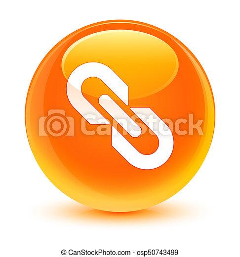 Link icon glassy orange round button - csp50743499