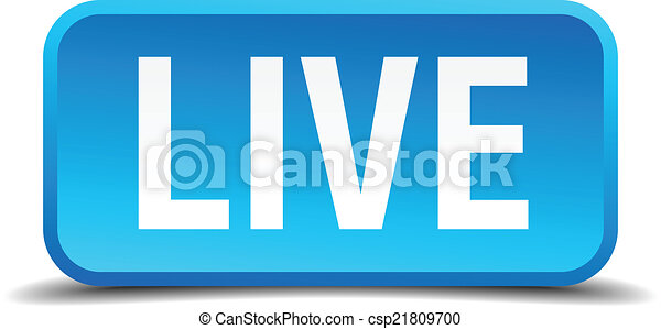 Live blue 3d realistic square isolated button - csp21809700