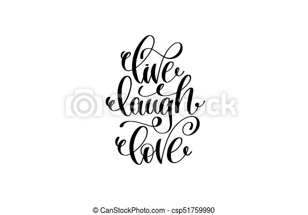 live laugh love hand written lettering positive quote