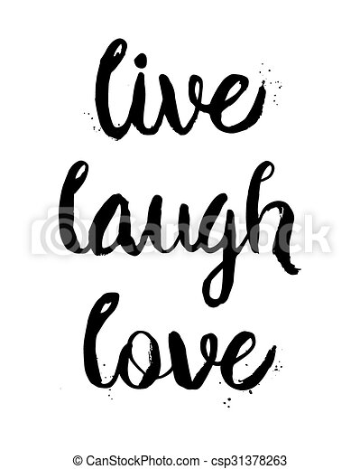 Live, Laugh, Love phrase - csp31378263