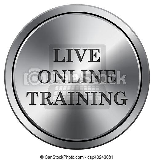 Live online training icon. Round icon imitating metal. - csp40243081