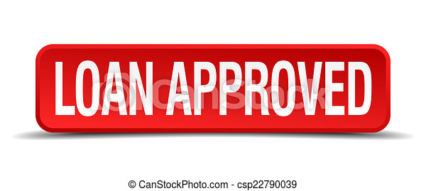 loan approved red 3d square button isolated on white - csp22790039