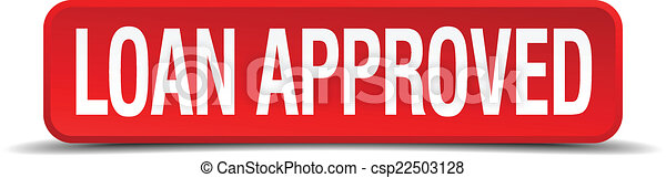 loan approved red 3d square button isolated on white - csp22503128