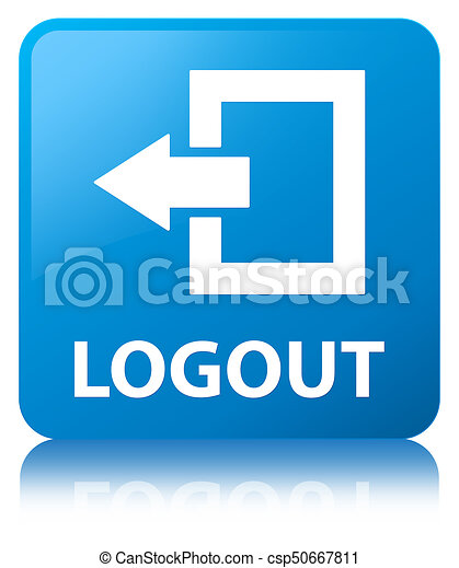 Logout cyan blue square button - csp50667811