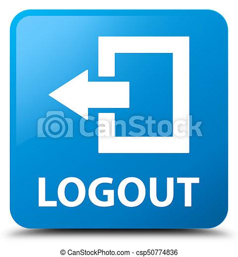 Logout cyan blue square button - csp50774836