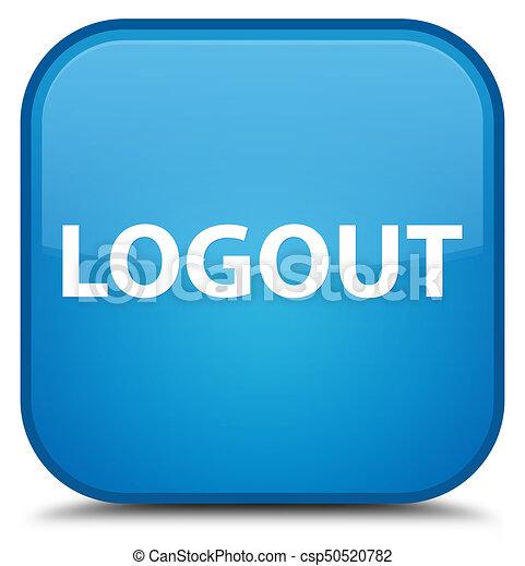 Logout special cyan blue square button - csp50520782