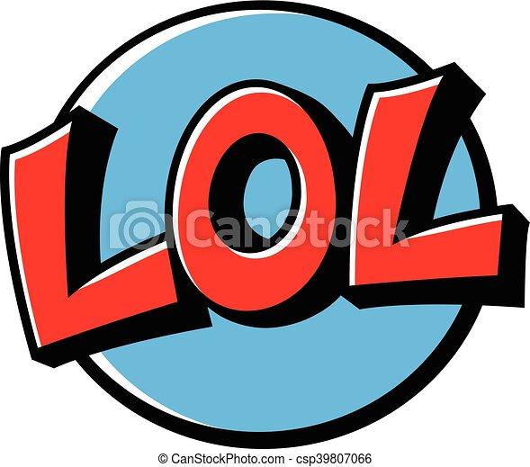 lol cartoon lettering lol laugh out loud cartoon lettering clip art rh canstockphoto co uk lol emoji clipart lol doll clipart