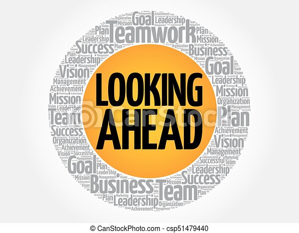 Looking ahead word cloud collage business concept background looking ahead word cloud collage csp51479440 thecheapjerseys Images