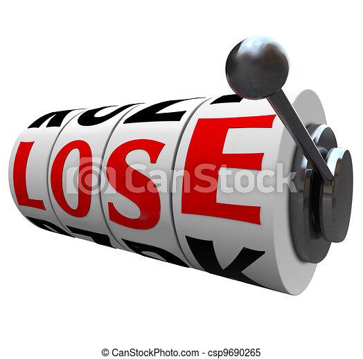 Lose Word Slot Machine Wheels Losing the Game - csp9690265