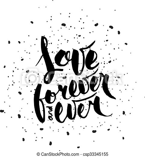 Love Forever And Ever Writing With Brush Modern Calligraphy