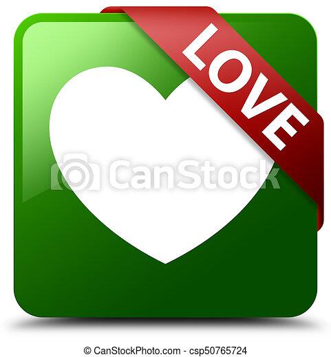 Love green square button red ribbon in corner - csp50765724