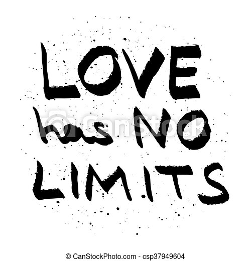 Love Has No Limits Lettering Love Quote Black On White Vector