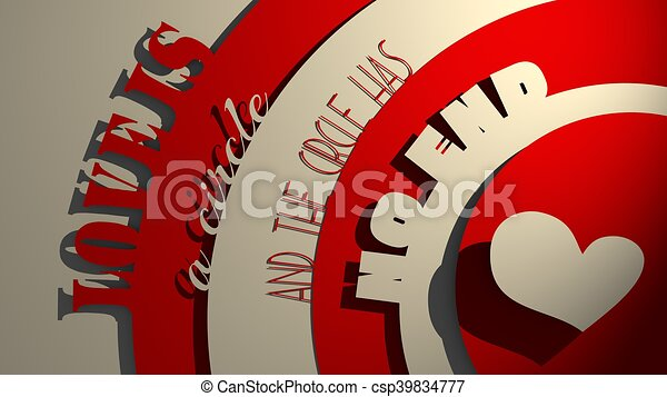 Love is Circle And the Circles Has No End quote - csp39834777