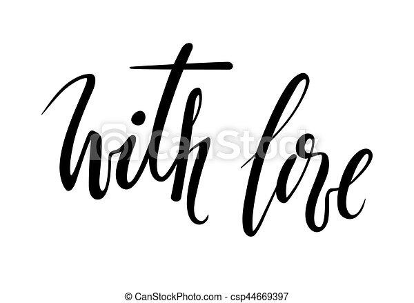 Con amor. Caligrafía dibujada a mano y letra de pincel. - csp44669397