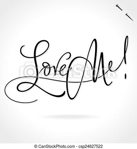 LOVE ME hand lettering (vector) - csp24627522