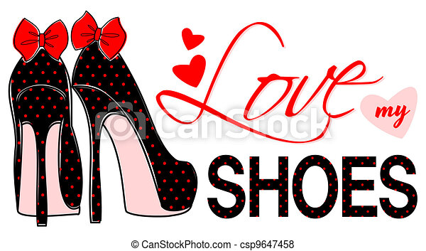 Love My Shoes - csp9647458