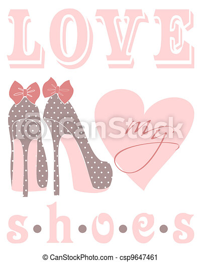 Love My Shoes - csp9647461