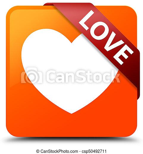 Love orange square button red ribbon in corner - csp50492711