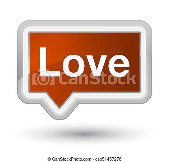 Love prime brown banner button - csp51457278