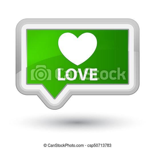 Love prime green banner button - csp50713783