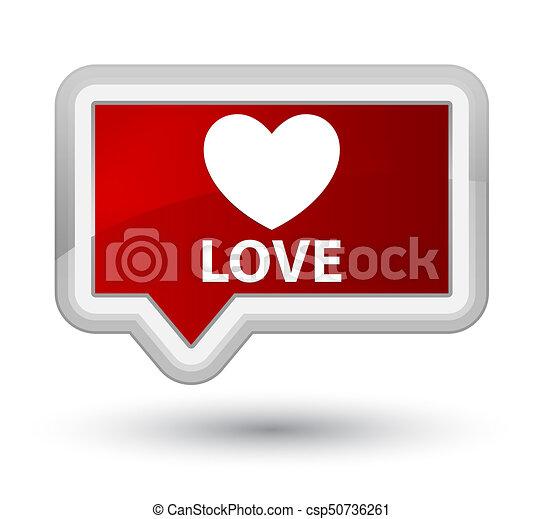 Love prime red banner button - csp50736261
