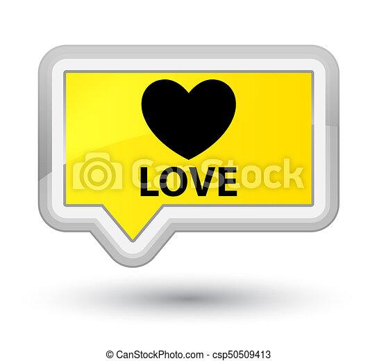 Love prime yellow banner button - csp50509413