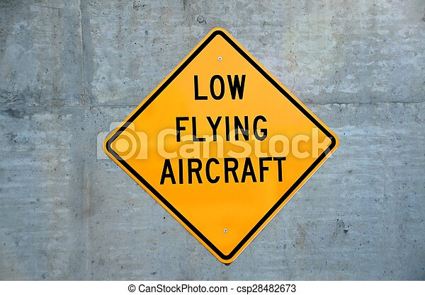 Low flying aircraft sign - csp28482673