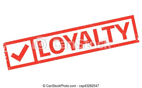 Loyalty Rubber Stamp Grunge Design With Dust Scratches Effects Can Be Easily Removed For A Clean Crisp Look Color Is Changed
