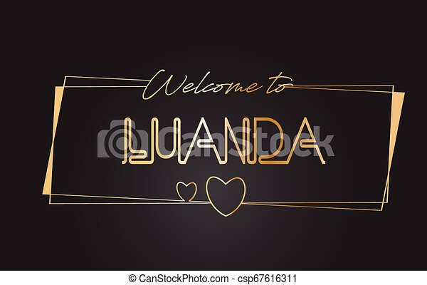 Luanda Welcome to Golden text Neon Lettering Typography Vector Illustration. - csp67616311