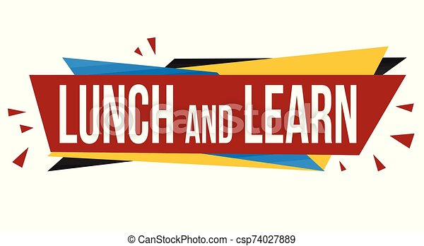 Lunch And Learn Banner Design On White Background Vector Illustration