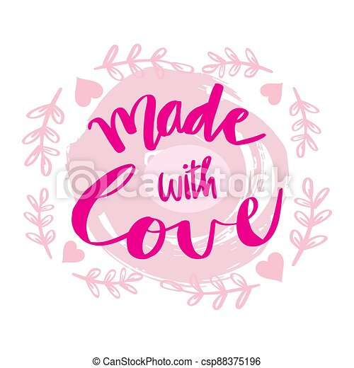 Made with love. Hand drawn calligraphy. - csp88375196