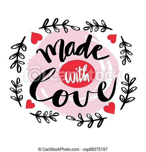 Made with love. Hand drawn calligraphy. - csp88375197
