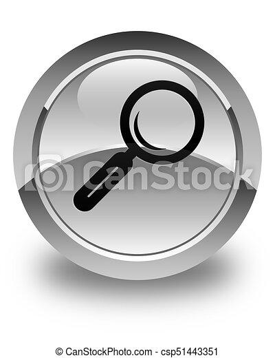 Magnifying glass icon glossy white round button - csp51443351