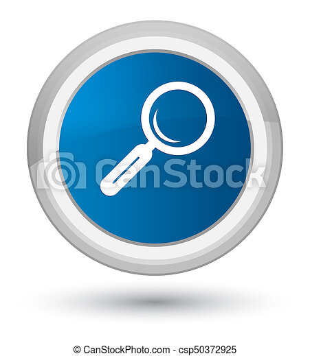 Magnifying glass icon prime blue round button - csp50372925