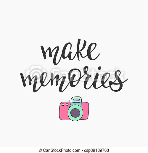 Make Memories Quote Typography