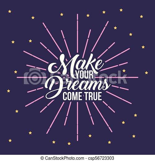 Make Your Dreams Background Icon Vector Illustration Design Graphic